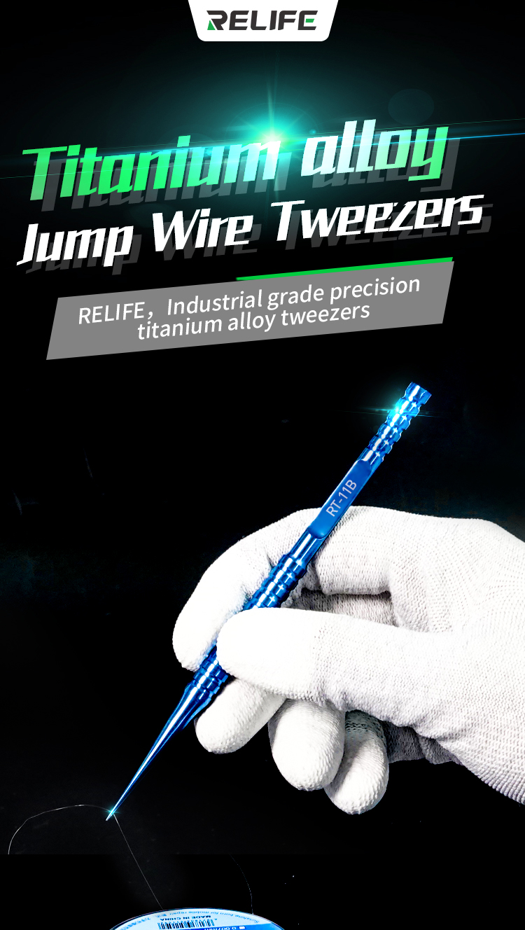 RELIFE RT-11B RT-15B Special  Jump Wire Tweezersrelife RL-11B RT-15B Special  Jump Wire Tweezers